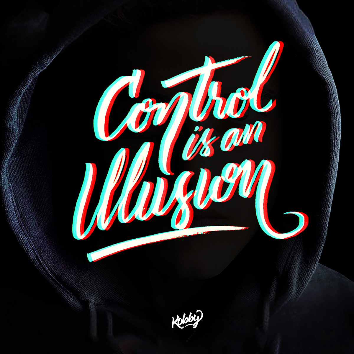 Control is an Illusion lettering
